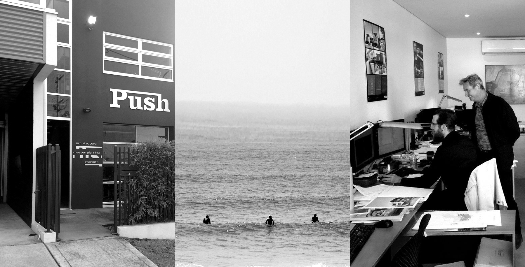 Push Architects at Work, Surfing and at the Office
